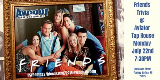 Friends Trivia at Aviator Tap House