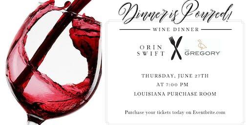 Orin Swift 'Locations' Pairing Dinner