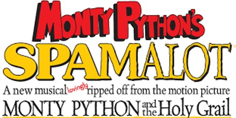 Monty Python's Spamalot - Thursday Performances tickets