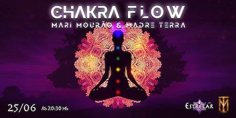 Chakra Flow com Mari Mourão & Madre Terra ingressos