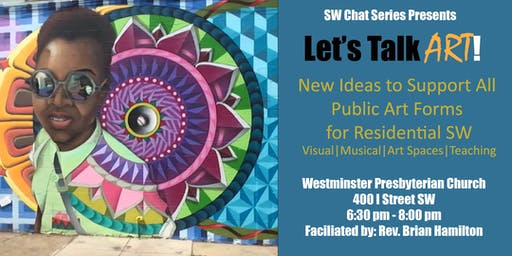 SW Chat Series: Ensuring Public Art Forms for Residential SW Community