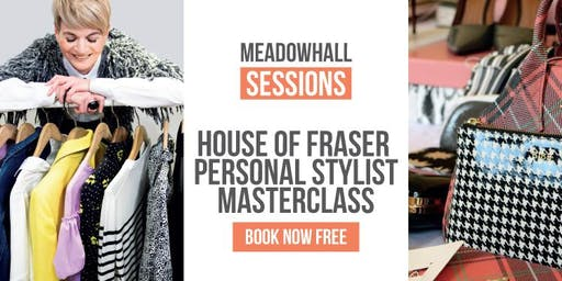 House of Fraser Personal Styling Masterclass