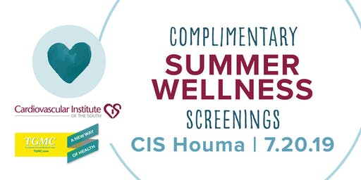 CIS & TGMC: FREE Summer Wellness Screening
