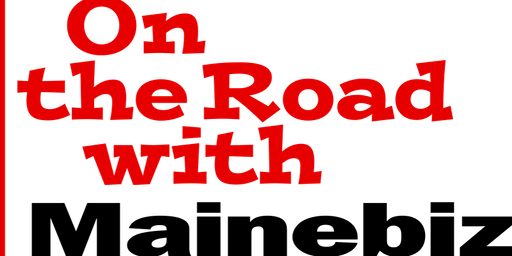 On the Road with Mainebiz - Brunswick