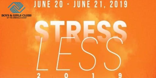Stress Less 2019 - 2 Day Event!