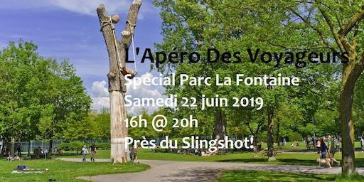 L'Apéro Des Voyageurs Spécial parc La Fontaine!