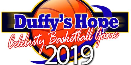 Duffy's Hope 17th Annual Celebrity Basketball Game tickets
