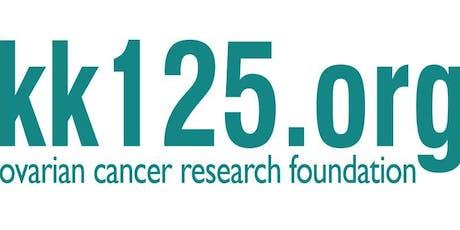 KK125 Ovarian Cancer Research Foundation Fundraiser tickets