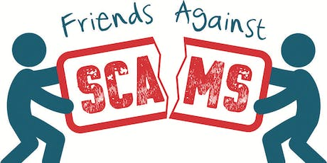 Friends Against Scams advice workshop tickets