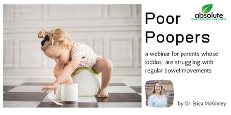 FREE Webinar: Poor Poopers…Why is my child struggling?  tickets