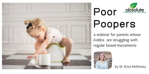 FREE Webinar: Poor Poopers…Why is my child struggling?