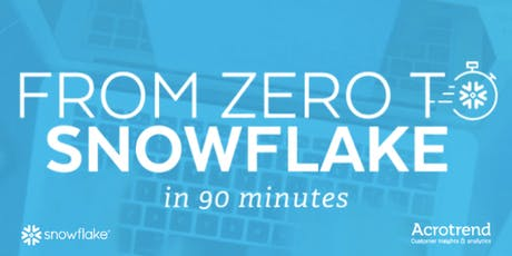Zero to Snowflake in 90 minutes tickets