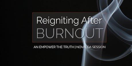 Reignite After Burnout tickets