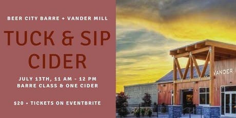 Tuck & Sip Cider with Beer City Barre  tickets