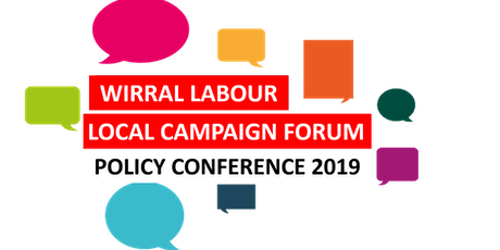 Wirral  Labour LCF Policy Conference 2019 tickets
