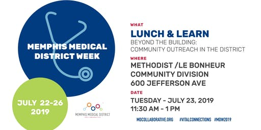 Beyond the Building: Community Outreach in the Medical District - Lunch & Learn