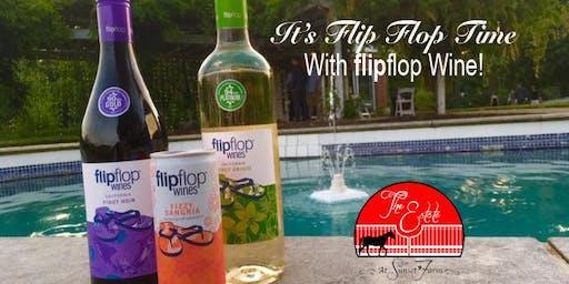 Flip Flops & Wine at The Estate