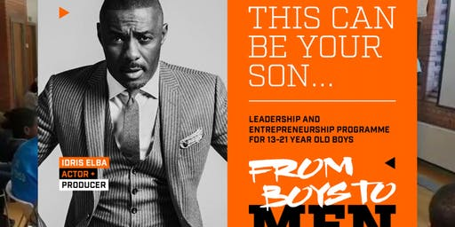 From Boys To Men Motivational Event and Open Day for 13-19 year old boys