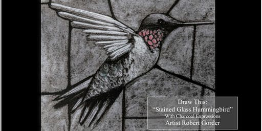 "Charcoal Drawing Event ""Stained Glass Hummingbird"" in Oregon"