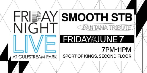 Friday Night Live | Smooth STB