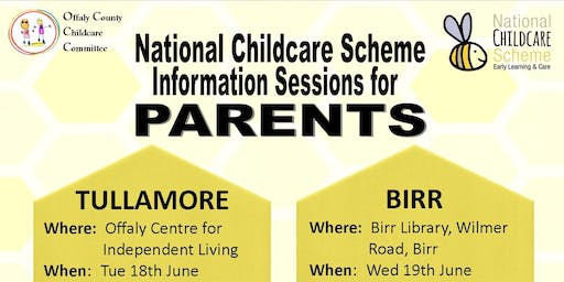 National Childcare Scheme - Information Session for Parents: Tullamore