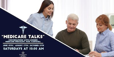 Medicare Talk: Overviews of Your Health Benefits