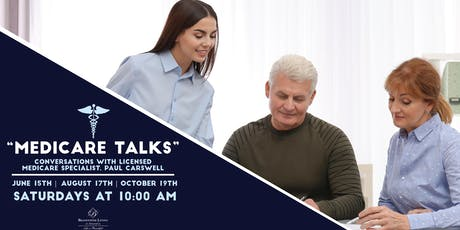 Medicare Talk: Overviews of Your Health Benefits tickets