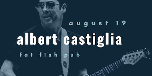 Albert Castiglia at Fat Fish Pub
