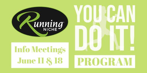 You Can Do It Training Program Informational Meeting