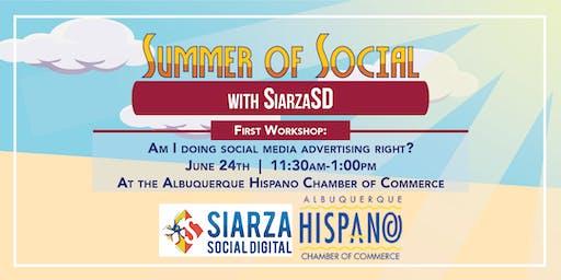 Summer of Social: Am I doing social media advertising right?
