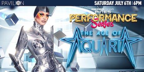 "Pines Performance Series: Aquaria ""Age of Aquaria"" tickets"