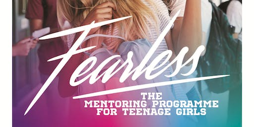 Fearless Mentoring Programme for Girls Motivational event and Open Day