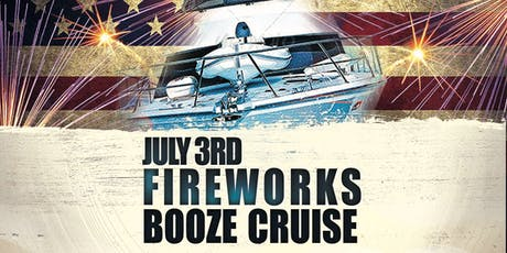 July 3rd Fireworks Booze Cruise tickets