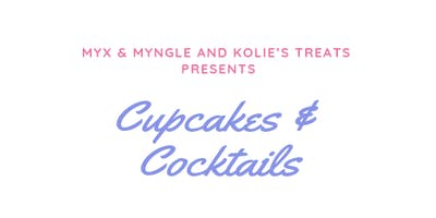 Cupcakes & Cocktails with Kitty & Kolie