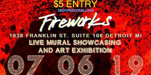Fireworks: Live Mural Showcasing And Exhibit