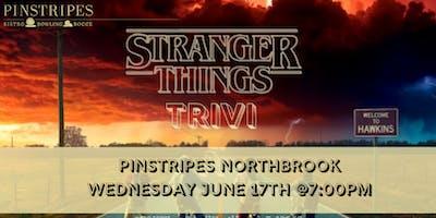 Stranger Things Trivia at Pinstripes Northbrook
