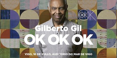 GILBERTO GIL en Vigo entradas