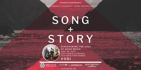 Song + Story: Discovering the Soul of Good Music Free Summer Concert Series Featuring Vodi tickets