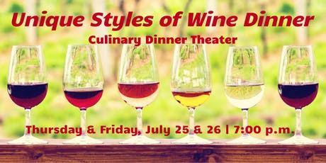 Unique Styles of Wine | Culinary Dinner Theater tickets