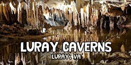 Luray Caverns Bus Trip  - Spring Break 2020 - April  8, 2020 tickets
