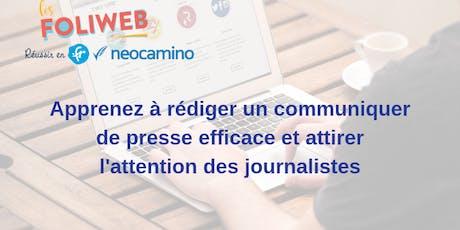 [Lille] Apprenez à rédiger un communiqué de presse efficace et attirer l'attention des journalistes  billets