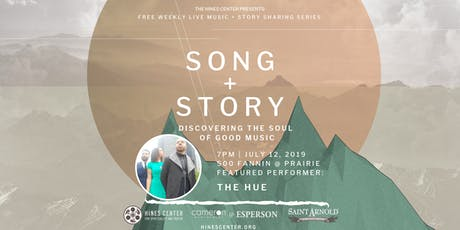Song + Story: Discovering the Soul of Good Music Free Summer Concert Series Featuring The Hue tickets