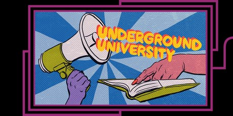 Underground University: De-Toxing Your Masculinity tickets