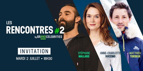 Les Rencontres #2 by Brand and Celebrities tickets