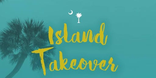 Island Takeover with BJ Dennis & Digby Stridiron