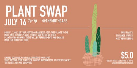 MOTH PLANT SWAP tickets