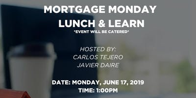 Mortgage Monday - Lunch & Learn