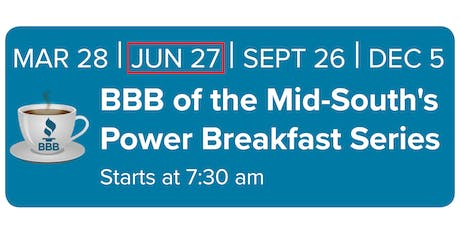 BBB of the Mid-South Power Breakfast Series June 27 2019 tickets