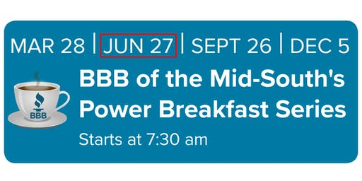 BBB of the Mid-South Power Breakfast Series June 27 2019