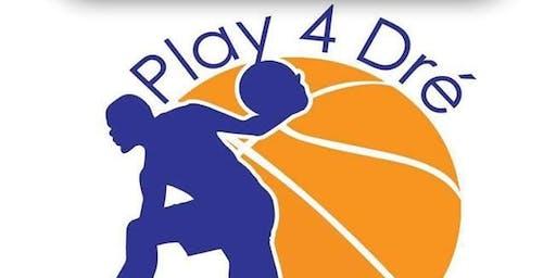 Pray 4 Dre Play 4 Dre 5 On 5 Basketball Tournament & Community Day